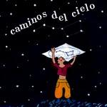 (ESPAÑOL) Caminos del cielo